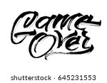 game over. modern calligraphy...