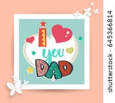father's day card. vector... | Shutterstock .eps vector #645366814