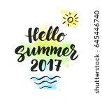 hello summer 2017 text  hand... | Shutterstock .eps vector #645446740