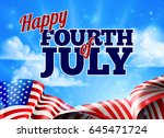 a fourth of july independence... | Shutterstock . vector #645471724