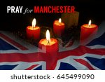 pray for manchester  england.... | Shutterstock . vector #645499090