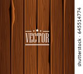 wood texture vector background. ... | Shutterstock .eps vector #645514774