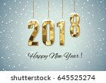 2018 happy new year snow... | Shutterstock .eps vector #645525274