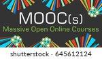 moocs text dark colorful... | Shutterstock . vector #645612124