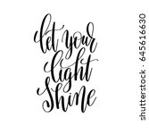 let your light shine black and... | Shutterstock . vector #645616630
