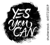 yes you can   hand drawn... | Shutterstock .eps vector #645721819