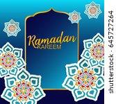 ramadan kareem greeting card | Shutterstock .eps vector #645727264