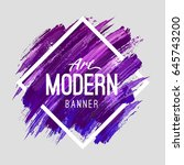 modern art abstract banner.... | Shutterstock .eps vector #645743200