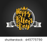 happy fathers day lettering... | Shutterstock .eps vector #645775750