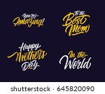 four mother day inscriptions set | Shutterstock .eps vector #645820090