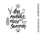 less monday more summer.... | Shutterstock .eps vector #645832624