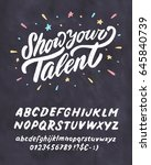 show your talent. vector... | Shutterstock .eps vector #645840739