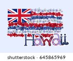 hawaiian flag made with... | Shutterstock .eps vector #645865969