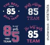 the best girls team college... | Shutterstock .eps vector #645878656