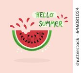 cut red juicy hello summer... | Shutterstock .eps vector #646081024