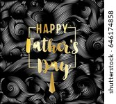 happy father's day vector... | Shutterstock .eps vector #646174858