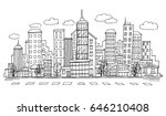 hand drawn city sketch for your ... | Shutterstock .eps vector #646210408