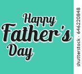 happy fathers day background   Shutterstock .eps vector #646220848