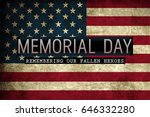 Stock photo memorial day with quote on flag background 646332280