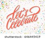 let's celebrate banner. | Shutterstock .eps vector #646445419