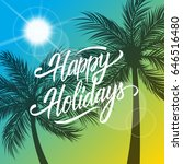 happy holidays greeting card.... | Shutterstock .eps vector #646516480