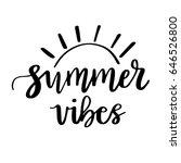 summer vibes  typographic... | Shutterstock .eps vector #646526800