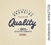 vintage badge. premium quality. ...   Shutterstock .eps vector #646627126