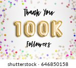 100k or 100000 thank you gold... | Shutterstock . vector #646850158
