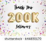200k or 200000 thank you gold... | Shutterstock . vector #646850170
