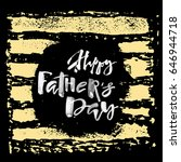 fathers day concept hand... | Shutterstock . vector #646944718