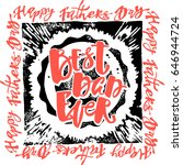 fathers day concept hand... | Shutterstock . vector #646944724