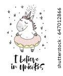 believe in unicorn typography... | Shutterstock .eps vector #647012866