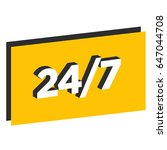 twenty four seven written in... | Shutterstock .eps vector #647044708