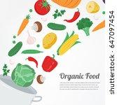 organic food. vegetable food... | Shutterstock .eps vector #647097454