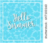 hello summer banner with pool... | Shutterstock .eps vector #647103160