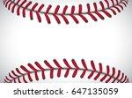 texture of a baseball  sport... | Shutterstock .eps vector #647135059