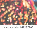 abstract colorful light bokeh... | Shutterstock . vector #647192260