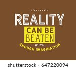 reality can be beaten with