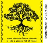 Tree And Its Roots With Quote....