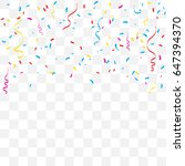 colorful confetti and ribbon... | Shutterstock .eps vector #647394370