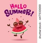 hello summer  watermelon... | Shutterstock .eps vector #647533000