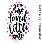 you are loved little one...   Shutterstock .eps vector #647581846