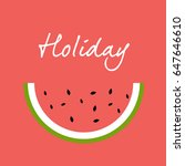 holiday lettering and... | Shutterstock . vector #647646610
