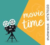 movie time concept. | Shutterstock .eps vector #647670103