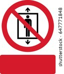do not use this lift for people | Shutterstock .eps vector #647771848