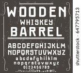 wooden whiskey barrel font... | Shutterstock .eps vector #647795713