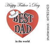 fathers day  postcard in retro... | Shutterstock . vector #647821423