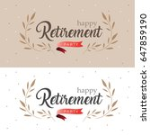 happy retirement party elegant... | Shutterstock .eps vector #647859190