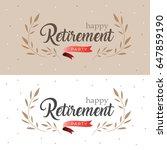 happy retirement party elegant... | Shutterstock .eps vector #647859190