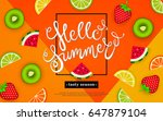 hello summer. tasty season.... | Shutterstock .eps vector #647879104